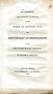 address delivered at Lenox on the first of August 1842, the anniversary of emancipation in the British West Indies