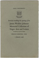 Thumbnail for Exercises marking the opening of the James Weldon Johnson Memorial Collection of Negro Arts and Letters : founded by Carl Van Vechten, Sprague Memorial Hall