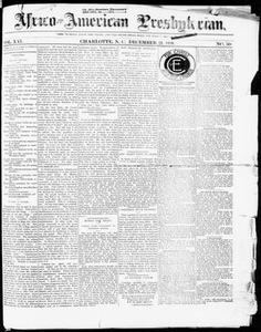 Africo-American Presbyterian. (Charlotte, N.C.), Vol. 21, No. 50, Ed. 1 Thursday, December 21, 1899 Africo-American Presbyterian