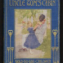 Uncle Tom's cabin: told to the children