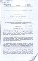 National Underground Railroad Freedom Center Act : report (to accompany H.R. 2919)