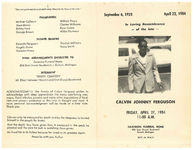 Thumbnail for In loving remembrance of the late Calvin Johnny Ferguson, Friday, April 27, 1984, 11:00 a.m., Swanson Funeral Home, 806 East Grand Boulevard, Detroit, Michigan