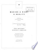 Making a right a reality : an oral history of the early years of the EEOC, 1965-1972 : in celebration of the twenty-fifth anniversary, July 2, 1990