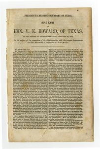 President's message--boundary of Texas : speech of Hon. V.E. Howard, of Texas, in the House of Representatives, January 22, 1850, on the subject of the connection of the administration with the present governments and late movements in California and New Mexico.