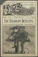 The telegraph detective, or, The train wreckers of the Union Pacific