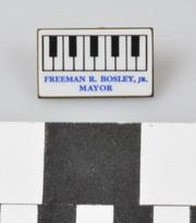 Freeman R. Bosley, Jr. Mayoral Campaign Pin