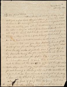 Thumbnail for Letter from Sylvia Ann Ammidon to Deborah Weston, December 27th, [1830], Monday Morn[ing]