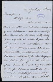 Letter to] Dear friend, W. L. Garrison [manuscript