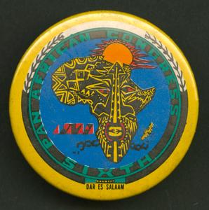 Pinback button promoting the Sixth Pan African Congress