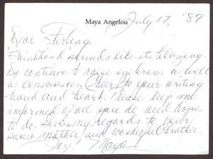 Card from Maya Angelou to Sterling Houston - July 17, 1989 Sterling Houston Papers