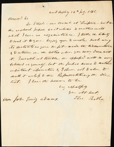 Letter from Theodore Parker, Boston, [Massachusetts], to John Quincy Adams, 1845 July 26 - 1858 Sep[tember] 13