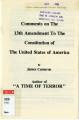 Comments on the 13th Amendment to the Constitution of the United States of America