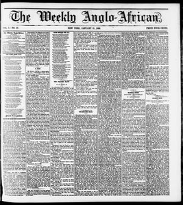 The Weekly Anglo-African. (New York [N.Y.]), Vol. 1, No. 27, Ed. 1 Saturday, January 21, 1860 The Weekly Anglo-African