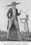 A typical Dutch Guiana planter of the eighteenth century