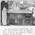 The old government engine-house, now called John Brown's Fort, at Harper's Ferry, where he was captured Tuesday morning, October 18, 1859