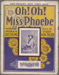 Oh! Oh! Miss Phoebe
