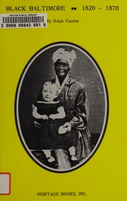 Black Baltimore, 1820-1870