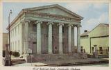 """First National Bank, Huntsville, Alabama."""
