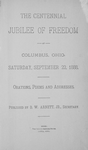 The Centennial Jubilee of Freedom at Columbus, Ohio, Saturday, September 22, 1888 : orations, poems, and addresses [title page]