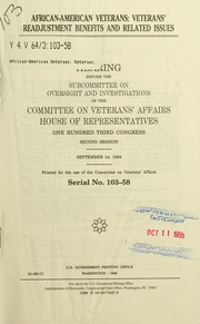 African-American veterans : veterans' readjustment benefits and related issues : hearing before the Subcommittee on Oversight and Investigations of the Committee on Veterans' Affairs, House of Representatives, One Hundred Third Congress, second session, September 14, 1994