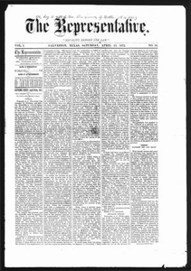 The Representative. (Galveston, Tex.), Vol. 1, No. 19, Ed. 1 Saturday, April 13, 1872 The Representative