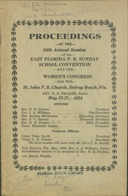 Proceedings of the 64th Annual Session of the East Florida Primitive Baptist Sunday School Convention.