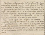 """""""The Slavery Question in California."""""""