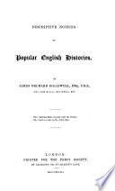 Descriptive notices of popular English histories