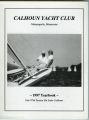 Calhoun Yacht Club 1997 Yearbook, Our 897th Season on Lake Calhoun, Minneapolis, Minnesota