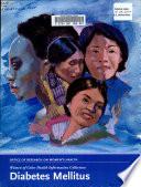 Women of color health information collection Diabetes mellitus