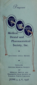 Program of the ... annual session of The Old North State Medical, Dental and Pharmaceutical Society [serial], 59th(1946)