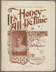 It's honey all de time