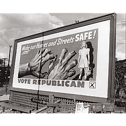"""Republican campaign billboard with slogan Make Our Homes and Streets Safe!"""" billboard"""""""