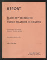 Conferences. Silver Bay Human Relations in Industry Conference. Conference Materials, 1957-1978. (Box 6, Folder 2)