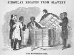 The mysterious box. Singular escapes from slavery