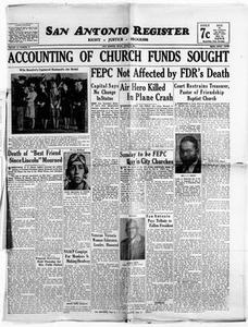 San Antonio Register (San Antonio, Tex.), Vol. 15, No. 12, Ed. 1 Friday, April 20, 1945 San Antonio Register