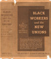 Thumbnail for Black Workers and the New Unions