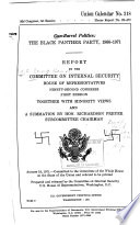 Thumbnail for Gun-barrel politics: the Black Panther Party, 1966-1971. : Report, Ninety-second Congress, first session