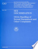 Sex discrimination : DEA's handling of sexual harassment and other complaints : report to the Chairman, Subcommittee on Oversight and Investigations, Committee on Post Office and Civil Service, House of Representatives