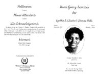Homegoing services for Cynthia L. (Tucker) Thomas Mills, Sunday, December 9, 2012, 3:00 p.m., Mt. Nebo M.B. Church, Nebo Lane, Rev. Kenneth Fleming, pastor, Elder Ruben Addison, officiating