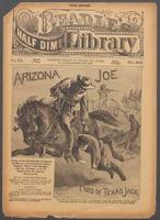 Arizona Joe, the boy pard of Texas Jack: story of the strange life of Captain Joe Bruce, a young scout, Indian fighter, miner and ranger, and the protege of J. B. Omohundro, the famous Texas Jack