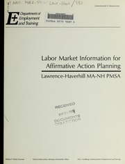 Labor market information for affirmative action planning : Lawrence-Haverhill Primary Metropolitan Statistical Area : 1990 census of population and housing, equal employment opportunity (EEO) file