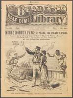 """Thumbnail for Merle Monte's fate, or, Pearl, the pirate's pride: companion story to """"Merle, the Mutineer,"""" """"Merle, the Middy,"""" """"The midshipman mutineer,"""" """"The floating feather,"""" """"The gold ship,"""" and """"Merle Monte's cruise"""""""