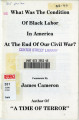 What Was the Condition of Black Labor at the End of Our Civil War?