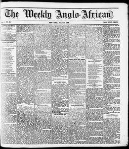 The Weekly Anglo-African. (New York [N.Y.]), Vol. 1, No. 52, Ed. 1 Saturday, July 14, 1860 The Weekly Anglo-African