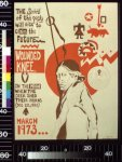 The Spirit of the past will rise to clAIM the future : Wounded Knee