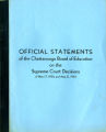 Official statements of the Chattanooga Board of Education on the Supreme Court decisions of May 17, 1954 and May 31, 1955