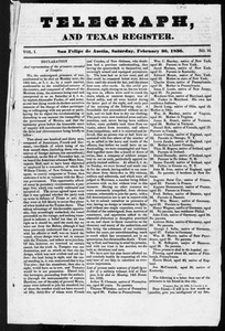 Telegraph and Texas Register (San Felipe de Austin [i.e. San Felipe], Tex.), Vol. 1, No. 16, Ed. 1, Saturday, February 20, 1836 Telegraph and Texas Register