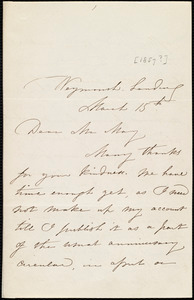 Letter from Maria Weston Chapman, Weymouth Landing, [Mass.], to Samuel May, March 15th, [1857?]