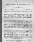 I wants to have ma honey back again / words by Max Steinle ; music by Paul Percie